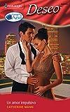 Mann, Catherine: Un Amor Impulsivo / An Impulsive Love