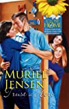 Muriel Jensen: Trust a Hero (Close to Home)