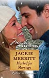Merritt, Jackie: Marked for Marriage (Silhouette Montana Mavericks (Numbered))