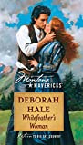Hale, Deborah: Whitefeather's Woman