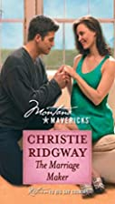 The Marriage Maker by Christie Ridgway