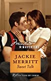 Merritt, Jackie: Sweet Talk (Montana Mavericks)