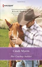 Her Cowboy Soldier by Cindi Myers