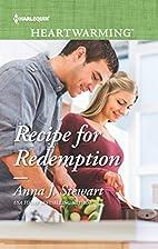 Recipe for Redemption by Anna J Stewart