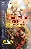 Pickart, Joan Elliott: To A Macallister Born (Harlequin Plus)