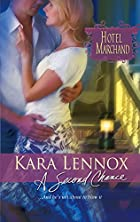 A Second Chance by Kara Lennox