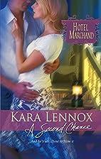 A Second Chance by Kara Lennox