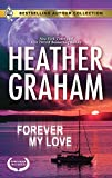 Graham, Heather: Forever My Love: Forever My LoveSolitary Soldier (Bestselling Author Collection)