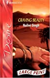 Nalini Singh: Craving Beauty (Silhouette Desire)