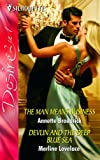 Broadrick, Annette: The Man Means Business, Devlin and the Deep Blue Sea