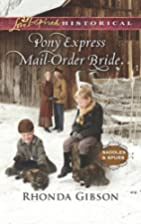 Pony Express Mail-Order Bride (Saddles and…