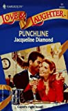 Jacqueline Diamond: Punchline (Love & Laughter #11)