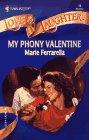 My Phony Valentine by Marie Ferrarella
