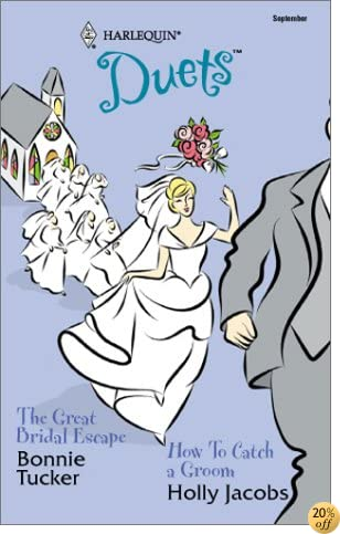 The Great Bridal Escape & How To Catch a Groom