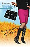 Rivers, Nikki: Random Acts Of Fashion