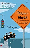 Myers, Cindi: Detour Ahead