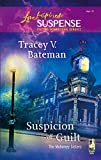 Bateman, Tracey V.: Suspicion of Guilt