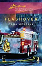 Flashover by Dana Mentink