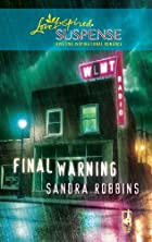 Final Warning by Sandra Robbins