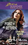Warren, Susan May: Point of No Return (Love Inspired Suspense)