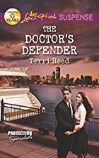 The Doctor's Defender (Love Inspired…