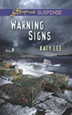 Warning Signs (Love Inspired Suspense) by…