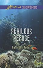 Perilous Refuge (Love Inspired Suspense) by…