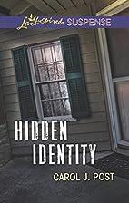 Hidden Identity (Love Inspired Suspense) by…