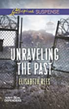 Unraveling the Past (Navy SEAL Defenders) by…