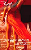 Shalvis, Jill: Objetivo Sensual: (Sensual Objective) (Harlequin Fuego) (Spanish Edition)