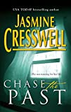 Cresswell, Jasmine: Chase The Past