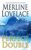 Lovelace, Merline: Perfect Double (Harlequin Romantic Suspense)