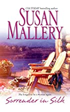 Surrender in Silk by Susan Mallery