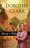 Clark, Dorothy: Beauty for Ashes