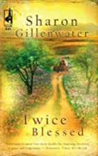 Twice Blessed by Sharon Gillenwater