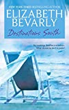 Bevarly, Elizabeth: Destinations South