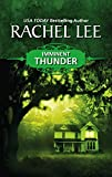 Lee, Rachel: Imminent Thunder
