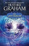 Graham, Heather: The Last Cavalier (Silhouette Romances)