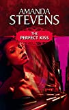 Stevens, Amanda: The Perfect Kiss