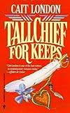 Cait London: Tallchief For Keeps (Silhouette Desire)