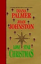 Lone Star Christmas by Diana Palmer