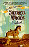 Woods, Sherryl: The Unclaimed Baby ( Silhouette #373 And Baby Makes Three: The Next Generation)