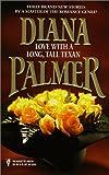 Palmer, Diana: Love With A Long Tall Texan