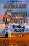 Lee, Rachel: Conard County Boots & Badges