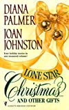 Palmer, Diana: Lone Star Christmas . . . and Other Gifts