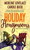 Lovelace, Merline: Holiday Honeymoons
