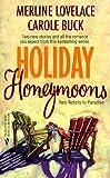 Merline Lovelace: Holiday Honeymoons