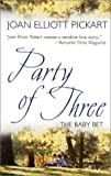 Joan Elliott Pickart: Party of Three