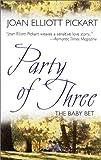 Joan Elliott Pickart: Party of Three