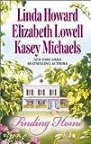 Elizabeth Lowell: Finding Home: Duncan' Bride / Chain Lightning / Popcorn and Kisses